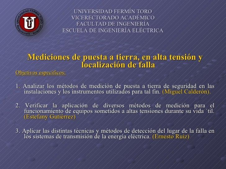 UNIVERSIDAD FERMÍN TORO VICERECTORADO ACADÉMICO FACULTAD DE INGENIERÍA  ESCUELA DE INGENIERÍA ELÉCTRICA   <ul><li>Medicion...