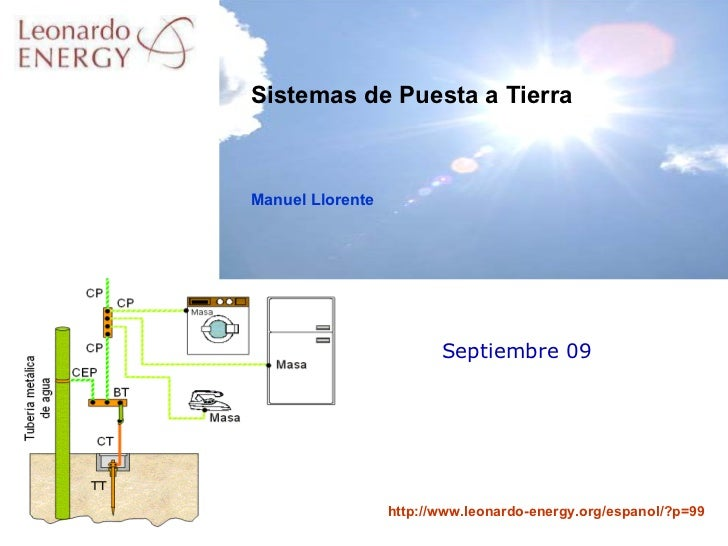 Septiembre 09 Sistemas de Puesta a Tierra Manuel Llorente
