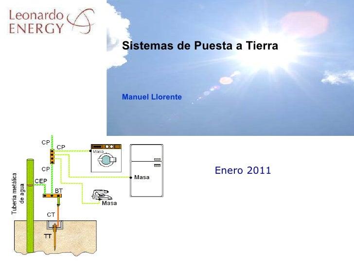 Enero 2011 Sistemas de Puesta a Tierra Manuel Llorente
