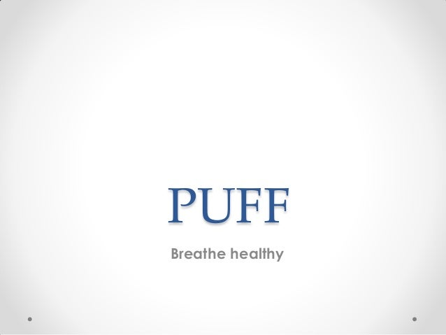 PUFF Breathe healthy