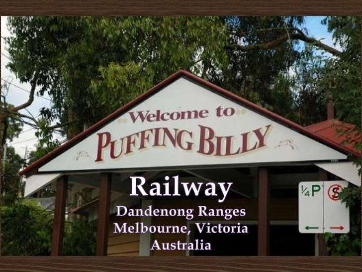 Railway<br />Dandenong Ranges<br />Melbourne, Victoria<br />Australia<br />