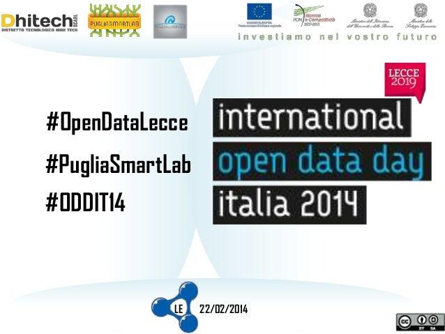 #OpenDataLecce #PugliaSmartLab #ODDIT14  LE  22/02/2014