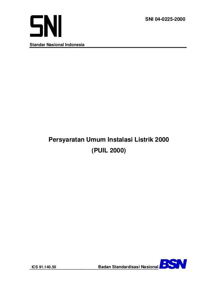 SNI 04-0225-2000Standar Nasional Indonesia         Persyaratan Umum Instalasi Listrik 2000                             (PU...