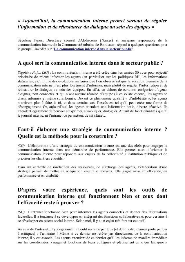 « Aujourd'hui, la communication interne permet surtout de réguler l'information et de réinstaurer du dialogue au sein des ...