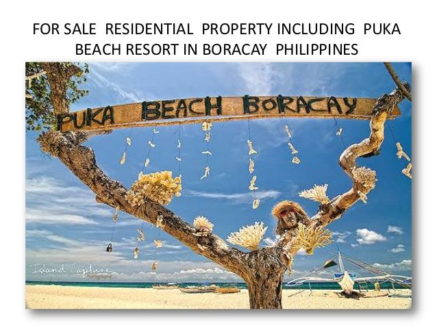 FOR SALE RESIDENTIAL PROPERTY INCLUDING PUKA     BEACH RESORT IN BORACAY PHILIPPINES