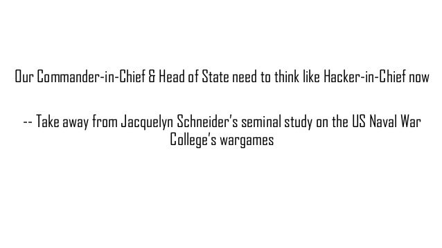Our Commander-in-Chief & Head of State need to think like Hacker-in-Chief now -- Take away from Jacquelyn Schneider's semi...