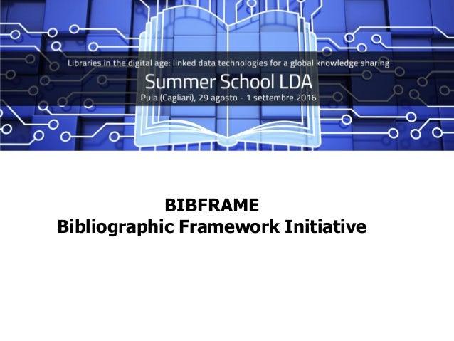 BIBFRAME Bibliographic Framework Initiative
