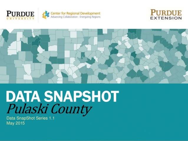 Data SnapShot Series 1.1 May 2015 DATA SNAPSHOT Pulaski County