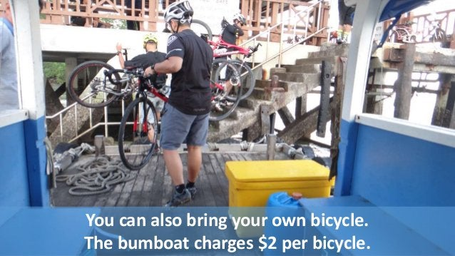 You can also bring your own bicycle.  The bumboat charges $2 per bicycle.