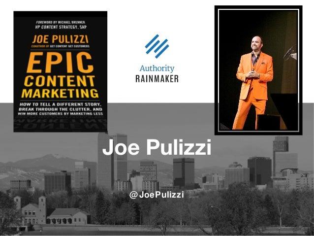 @JoePulizzi Joe Pulizzi