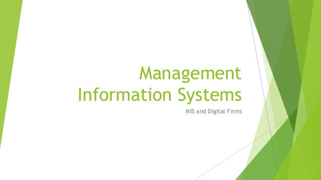 what role do information systems play in digital firms Advances in computer-based information technology in recent years have led to a wide variety of systems that managers are now using to make and implement decisions by and large, these systems have been developed from scratch for specific purposes and differ significantly from standard electronic data processing systems too often.