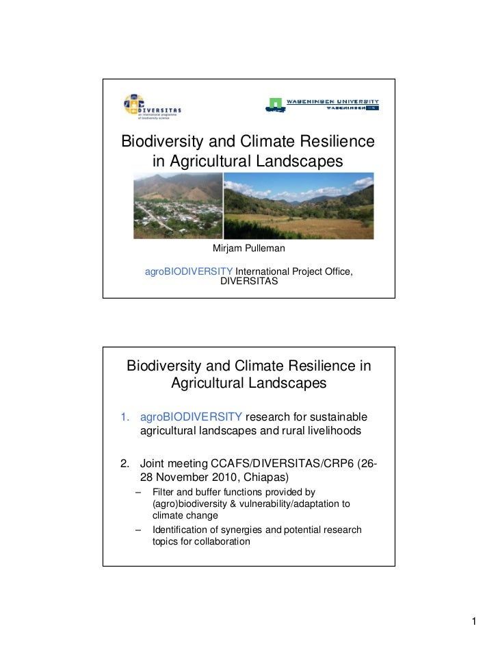 Biodiversity and Climate Resilience    in Agricultural Landscapes                     Mirjam Pulleman      agroBIODIVERSIT...