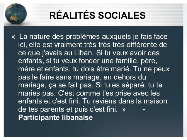 RÉALITÉS SOCIALES « La nature des problèmes auxquels je fais face ici, elle est vraiment très très très différente de ce q...