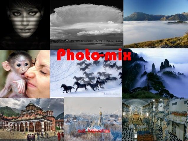Photo-mixaut. képváltás
