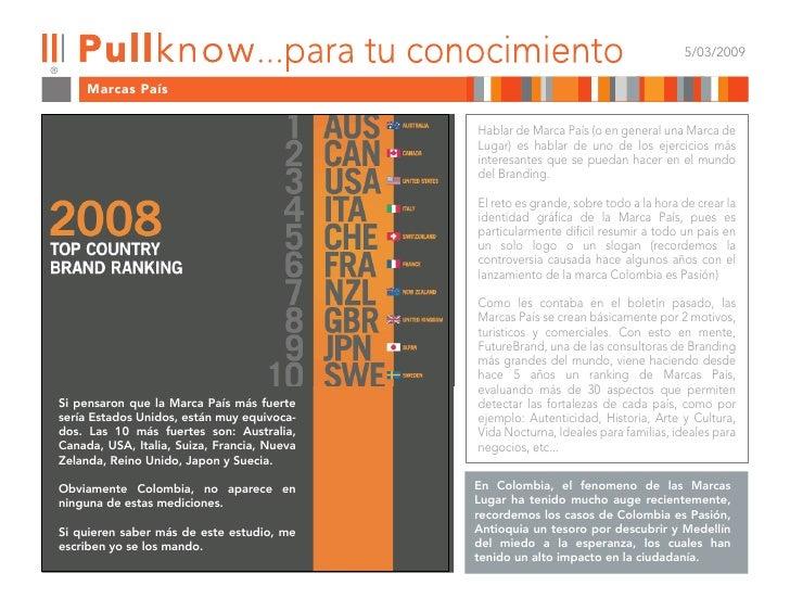 5/03/2009       Marcas País                                               Hablar de Marca País (o en general una Marca de ...