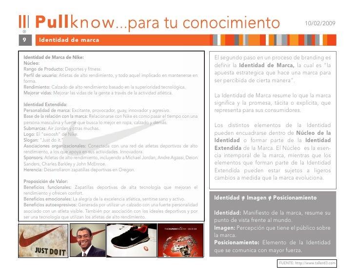 10/02/2009  9      Identidad de marca  Identidad de Marca de Nike:                                                        ...