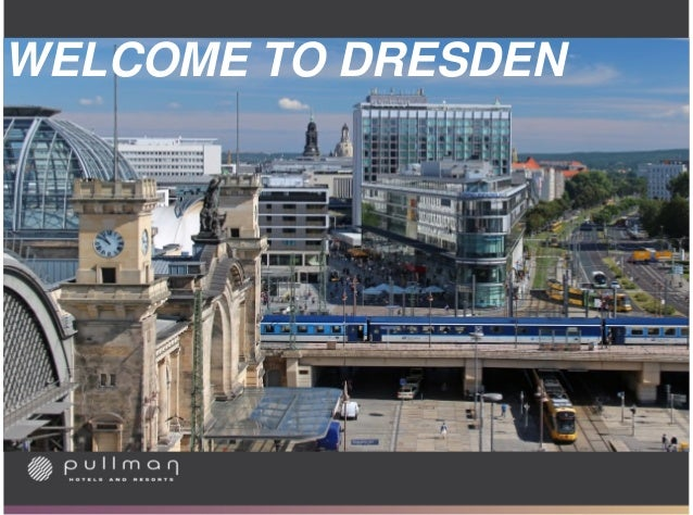 WELCOME TO DRESDEN