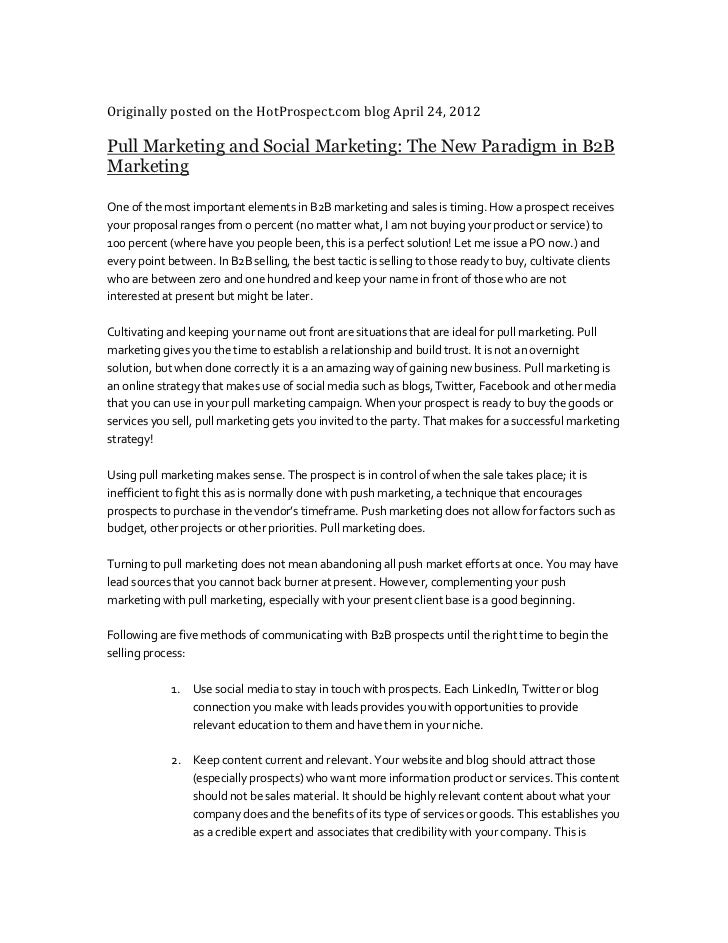 Originally posted on the HotProspect.com blog April 24, 2012Pull Marketing and Social Marketing: The New Paradigm in B2BMa...