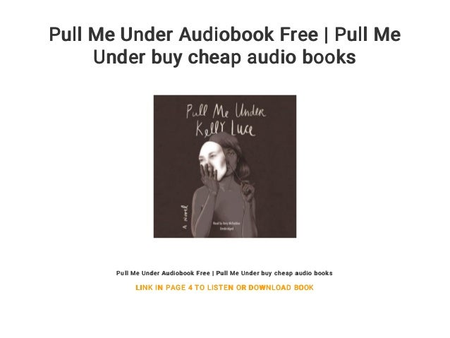 Pull Me Under Audiobook Free | Pull Me Under buy cheap audio books