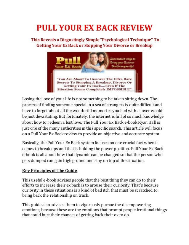 """PULL YOUR EX BACK REVIEW    This Reveals a Disgustingly Simple """"Psychological Technique"""" To      Getting Your Ex Back or S..."""