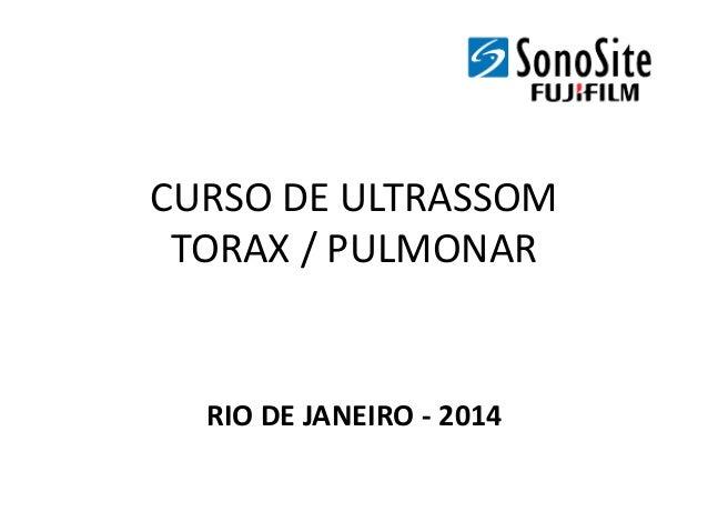 CURSO DE ULTRASSOM TORAX / PULMONAR RIO DE JANEIRO - 2014