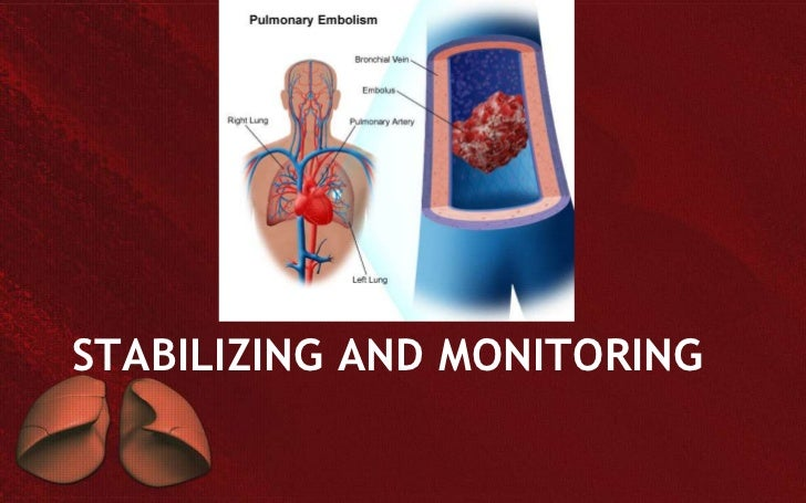 STABILIZING AND MONITORING