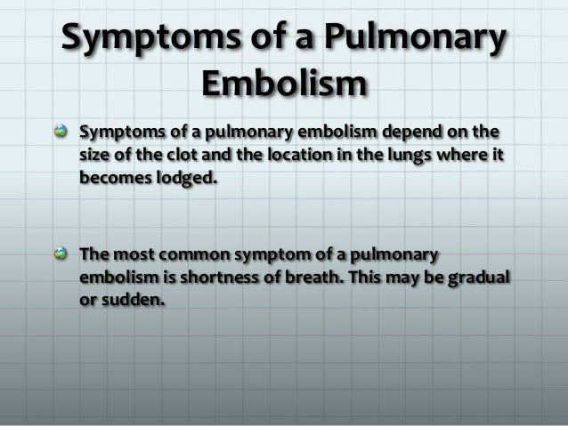 Symptoms Of A Pulmonary Embolism