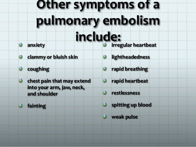 13 Other Symptoms Of A Pulmonary Embolism