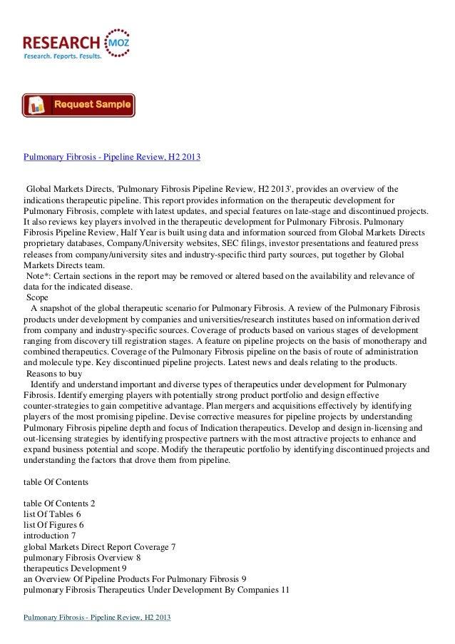 Pulmonary Fibrosis - Pipeline Review, H2 2013  Global Markets Directs, 'Pulmonary Fibrosis Pipeline Review, H2 2013', prov...