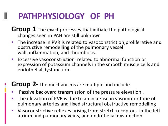PULMONARY ARTERIAL HYPERTENSION  PAH refers to a variety of diseases that include   idiopathic PAH.  PAH Characterized b...