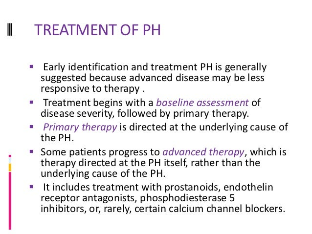 PRIMARY THERAPY Primary therapy refers to treatment that is directed at the   underlying cause of the PH.Group 1 PAH Ther...