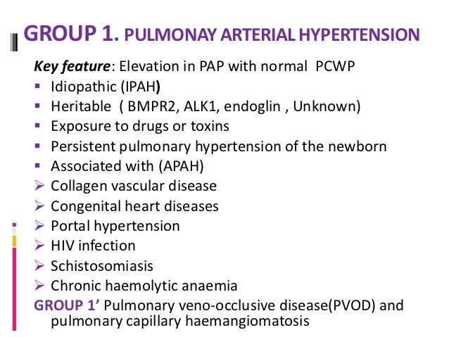 GROUP 2. Pulmonary venoushypertension Key feature: Elevation in PAP with elevation in PCWP   Includes: Systolic dysfuncti...