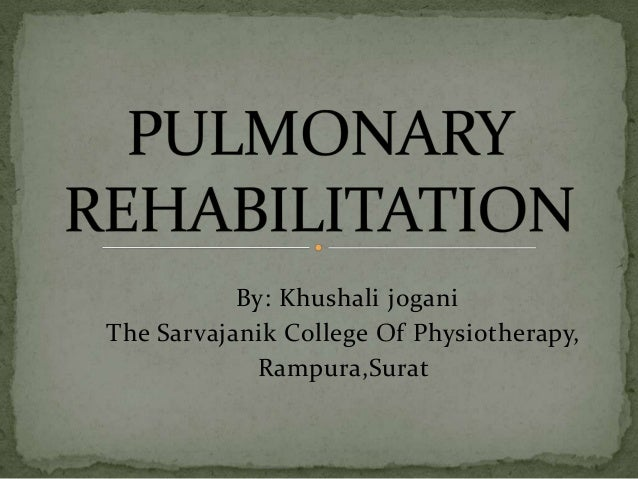 By: Khushali jogani The Sarvajanik College Of Physiotherapy, Rampura,Surat