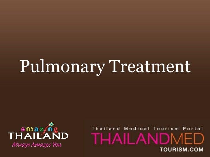 Pulmonary Treatment