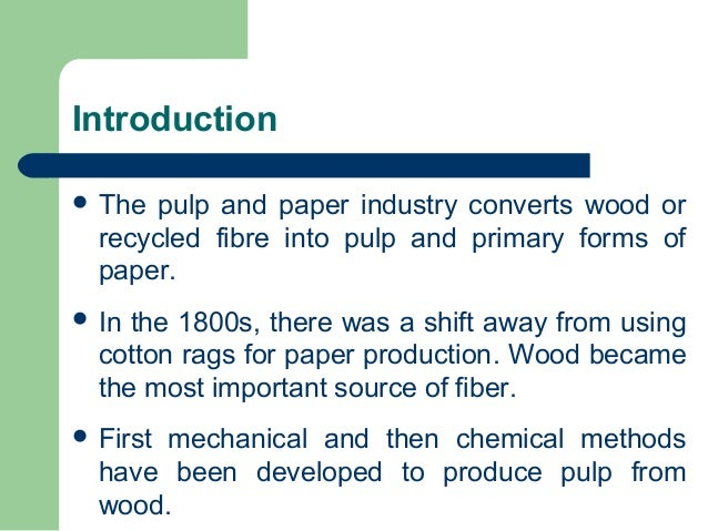 Pulp and paper_industry Slide 2