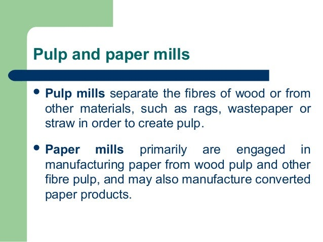 Pulp and paper_industry Slide 3
