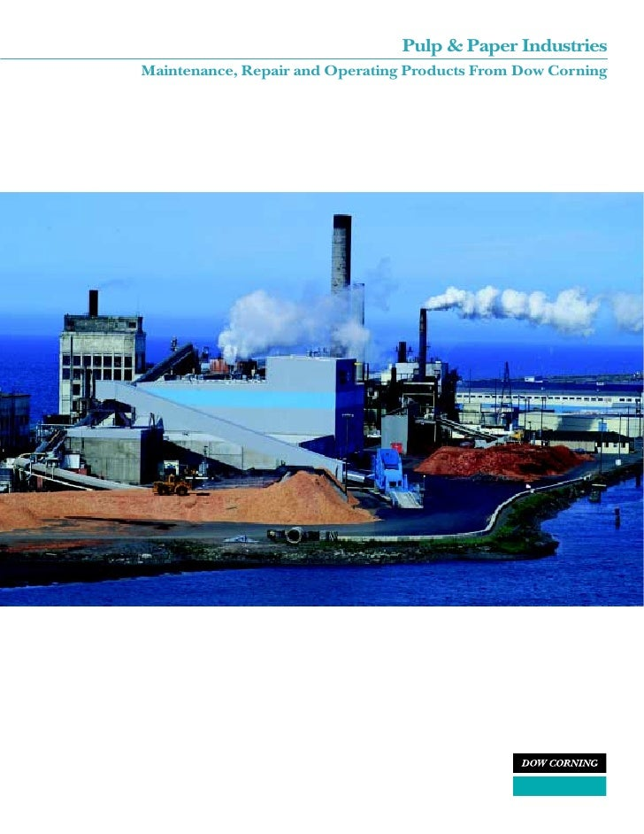 Pulp & Paper IndustriesMaintenance, Repair and Operating Products From Dow Corning                       1