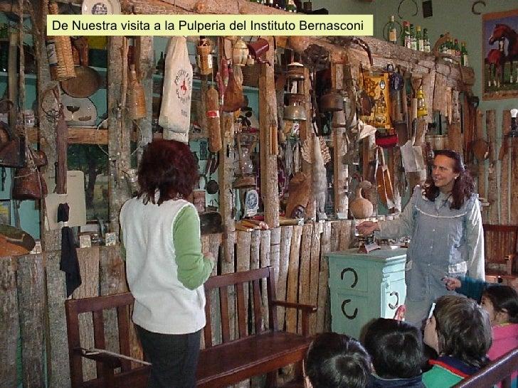 De Nuestra visita a la Pulperia del Instituto Bernasconi