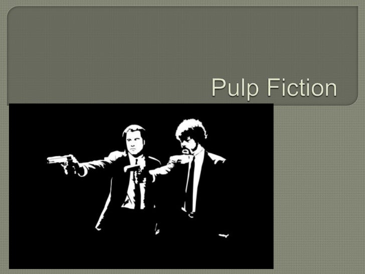 Pulp Fiction<br />