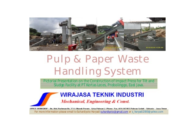 Pulp & Paper Waste          Handling System       Pictorial Presentation on the Construction of Impact Press for Tilt and ...