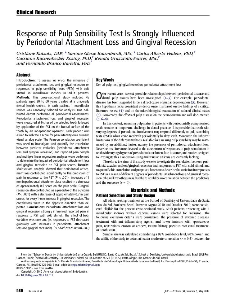 Clinical ResearchResponse of Pulp Sensibility Test Is Strongly Influencedby Periodontal Attachment Loss and Gingival Recess...