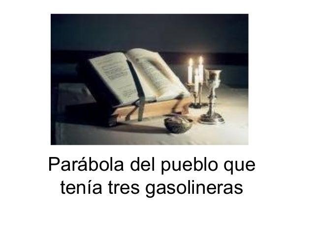 Parábola del pueblo que tenía tres gasolineras