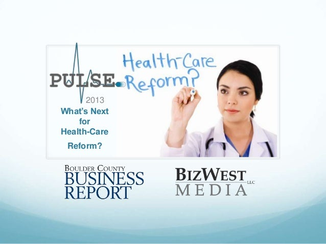 2013 What's Next for Health-Care Reform?