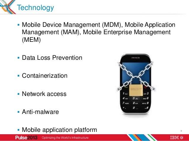 Technology Mobile Device Management (MDM), Mobile Application Management (MAM), Mobile Enterprise Management (MEM) Data ...