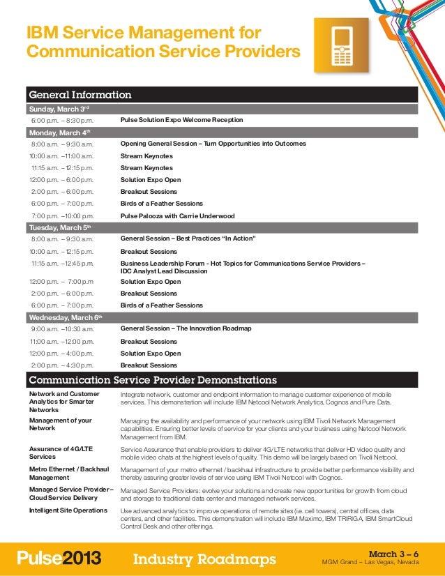 IBM Service Management forCommunication Service ProvidersGeneral InformationSunday, March 3rd 6:00 p.m. –8:30 p.m.      ...