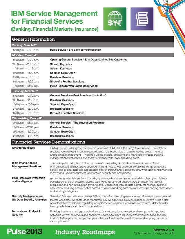 IBM Service Managementfor Financial Services(Banking, Financial Markets, Insurance)General InformationSunday, March 3rd 6...
