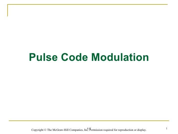 Pulse Code Modulation                                         4.#                                                   1Copyr...