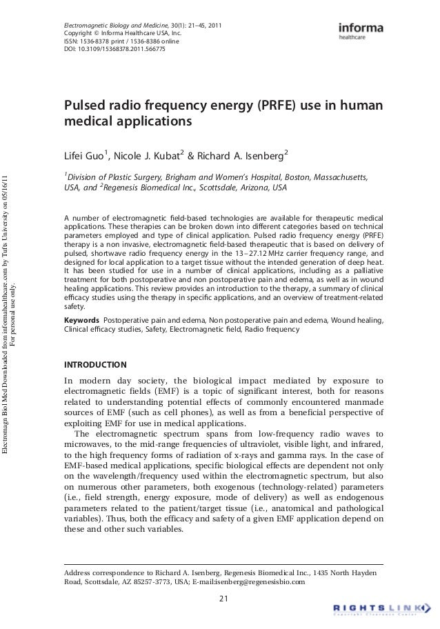 Pulsed radio frequency energy (PRFE) use in human medical applications Lifei Guo1 , Nicole J. Kubat2 & Richard A. Isenberg...