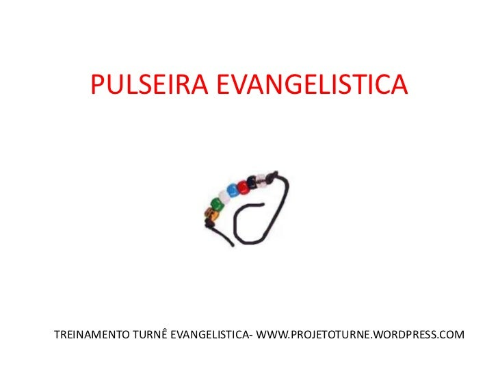 PULSEIRA EVANGELISTICA<br />TREINAMENTO TURNÊ EVANGELISTICA- WWW.PROJETOTURNE.WORDPRESS.COM<br />
