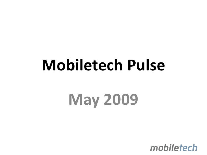 Mobiletech Pulse<br />May 2009<br />